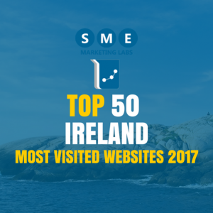 Ireland Top 50 Most Visited Websites 2017 The SME Marketing Labs
